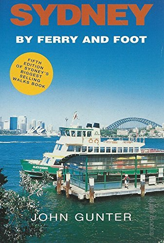 9780731809660: Sydney By Ferry and Foot