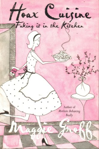 9780731810260: Hoax Cuisine : Faking It in the Kitchen