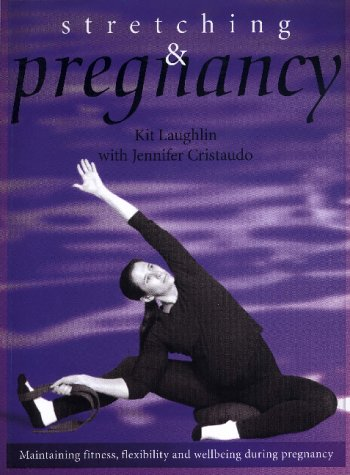 9780731810956: Stretching and Pregnancy