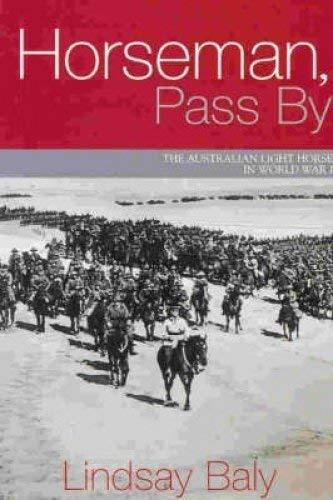 9780731811748: Horseman - Pass By - the Australian Light Horse in World War I
