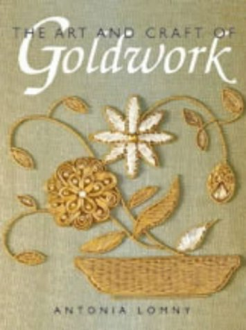 9780731812172: The Art and Craft of Goldwork