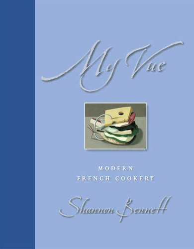 9780731812363: My Vue Modern French Cookery