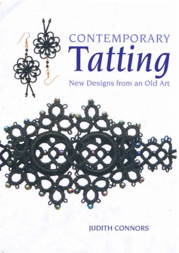 9780731812516: New Designs from an Old Art Contemporary Tatting: Contemporary Designs from a Traditional Craft