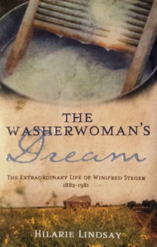 9780731813162: The Washerwoman's Dream - The Extraordinary Life Of Winifred Steger