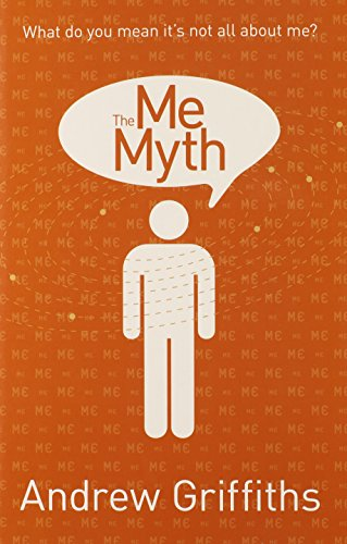 9780731814251: Me Myth: What do you mean it's not all about me?