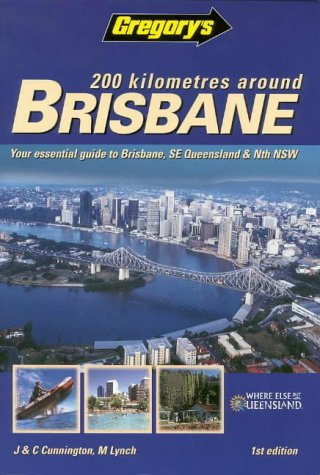 9780731911479: 200Km Around Brisbane (Gregory's Touring & Recreational Guides)