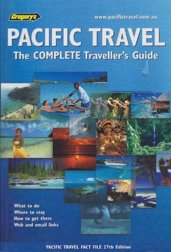 9780731914401: Pacific Travel: Complete Traveller's Guide