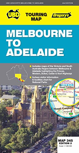 Melbourne to Adelaide Map 345 2nd ed: UBD Gregorys