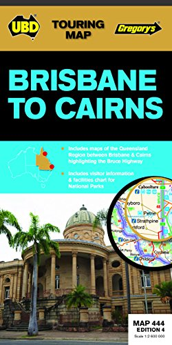 9780731929917: Brisbane to Cairns Map 444 4th ed (Touring Map)