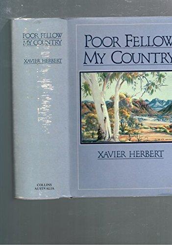 POOR FELLOW MY COUNTRY: Herbert, Xavier