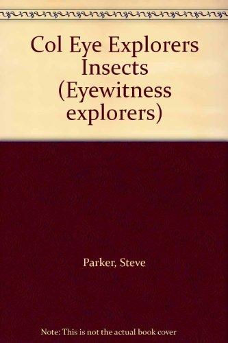 9780732201180: Col Eye Explorers Insects (Eyewitness explorers)