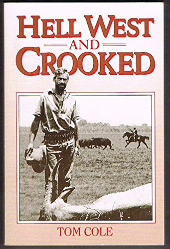 9780732224035: Hell West and Crooked