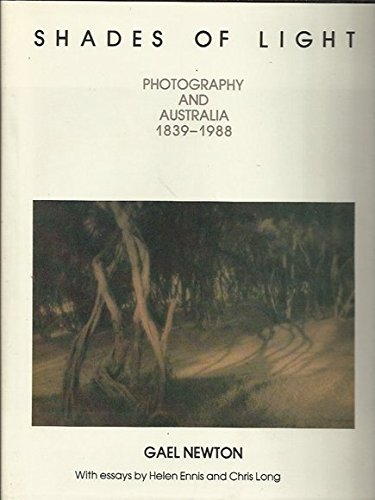 9780732224059: Shades of Light: Photography and Australia 1839-1988