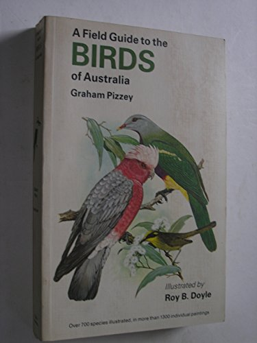 9780732224363: A Field Guide to the Birds of Australia.