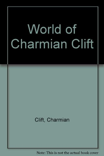 9780732225568: World of Charmian Clift
