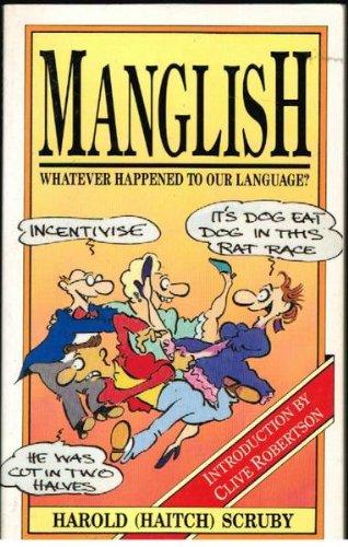 Manglish: Scruby, Harold