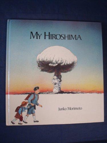 My Hiroshima (0732248132) by Junko Morimoto