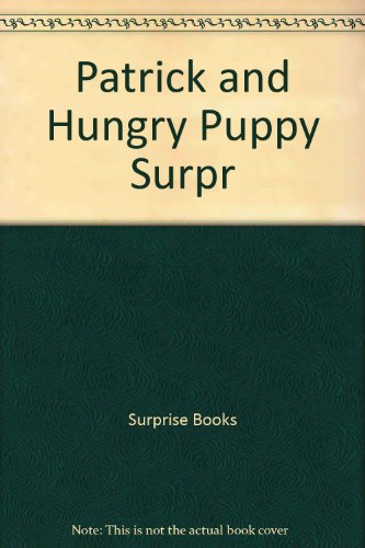9780732249328: Patrick and the Hungry Puppy (Collins surprise books)