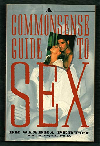 9780732250218: A Commonsense Guide to Sex
