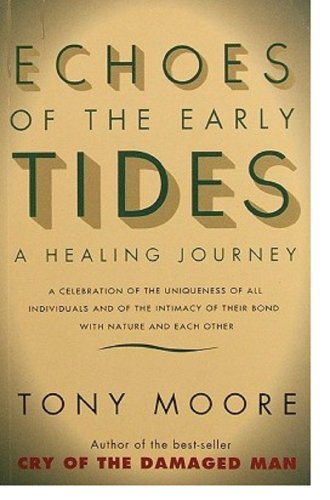 9780732250508: Echoes of the Early Tides: A Healing Journey