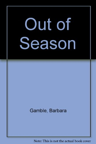 9780732250812: Out of Season