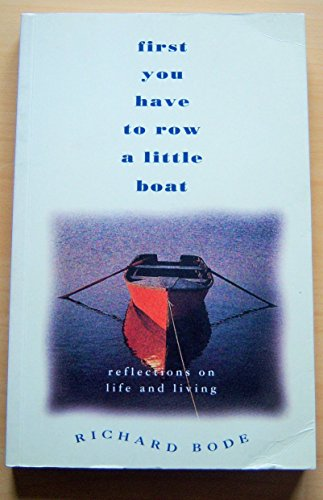 9780732251857: First You Have to Row a Little: Reflections on Life and Living