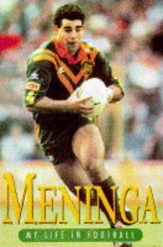 Meninga. My Life in Football.: Meninga, Mal. (with