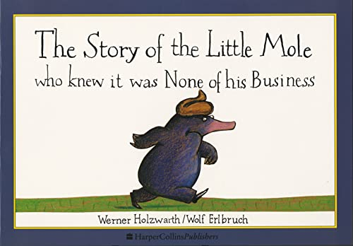 9780732256494: The Story of the Little Mole Who Knew it Was None of His Business