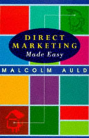 9780732256760: Direct Marketing: How to Create and Grow Profitable Customers - On Any Budget