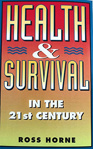 9780732257743: Health and Survival in the 21st Century