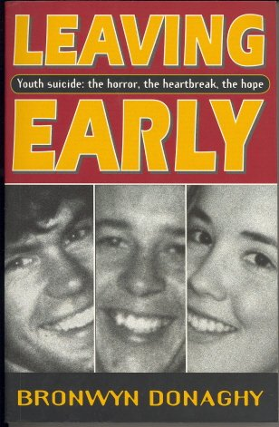 9780732257811: LEAVING EARLY : Youth Suicide: the Horror, the Heartbreak, the Hope