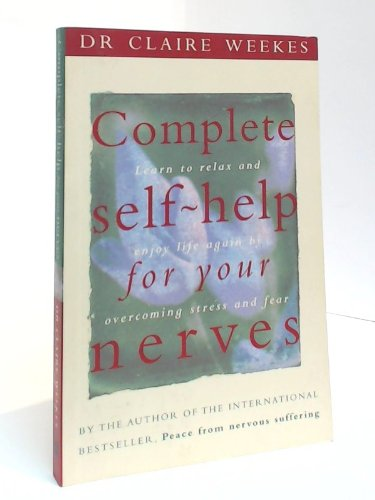 9780732257989: Complete Self Help for Your Nerves