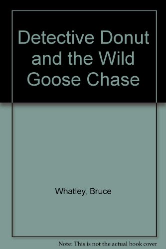 9780732258177: Detective Donut and the Wild Goose Chase