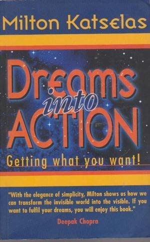 9780732258399: Dreams into Action