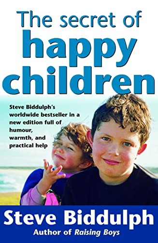 9780732258429: The Secret of Happy Children: Steve Biddulph's Best-selling Parents' Guide