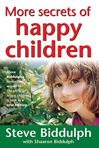 9780732258443: More Secrets of Happy Children