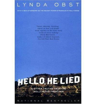 9780732258610: Hello, He Lied