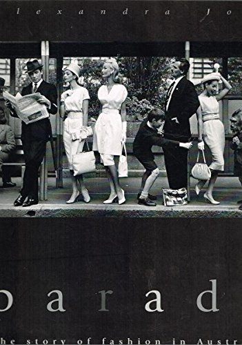 9780732259204: Parade: the Story of Fashion in Australia