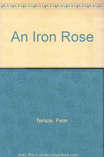 9780732259310: An Iron Rose