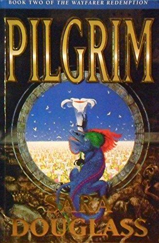 9780732259327: The Wayfarer Redemption 2: Pilgrim