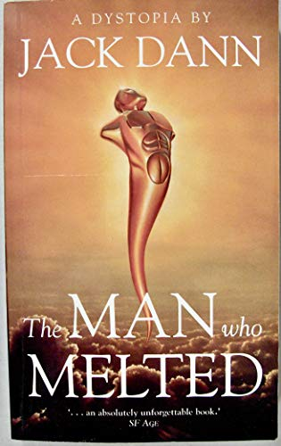 9780732259341: The Man Who Melted