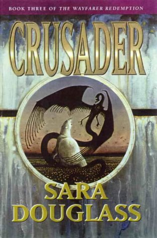 Crusader (The Wayfarer Redemption trilogy, book 3)