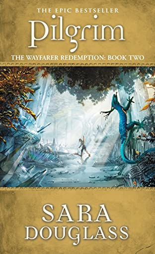 9780732259563: The Wayfarer Redemption Trilogy: Pilgrim 2