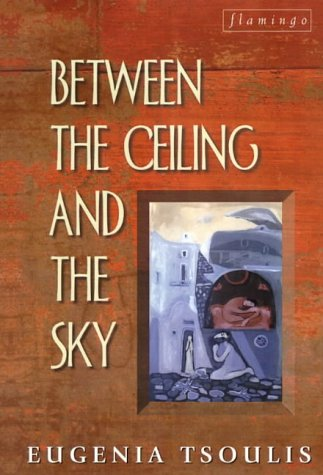 9780732259747: Between the Ceiling and the Sky