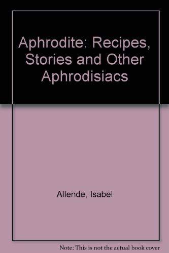 9780732259761: Aphrodite: A memoir of the senses