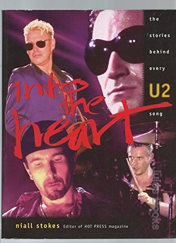 9780732260361: Into the Heart: The Stories behind Every U2 Song