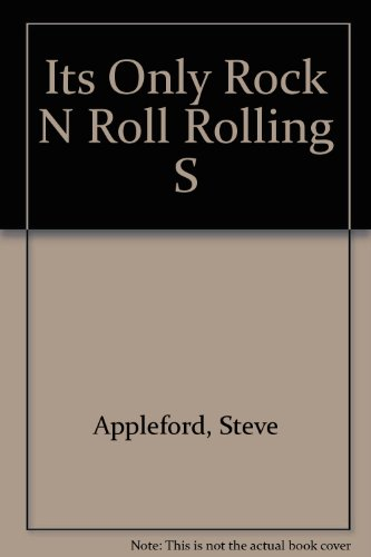 Its Only Rock N Roll Rolling S : The Stories Behind Every Rolling Stones Song