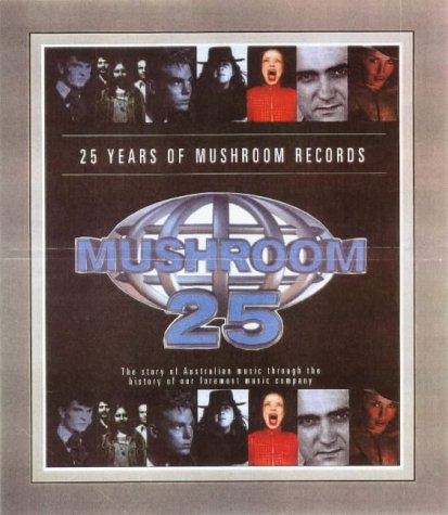 9780732264321: 25 Years of Mushroom Records