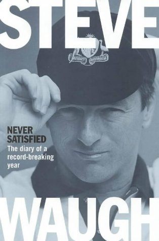 9780732264369: Never Satisfied: Diary of a Record-breaking Year