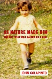 9780732264864: As Nature Made Him: The Boy Who Was Raised as a Girl